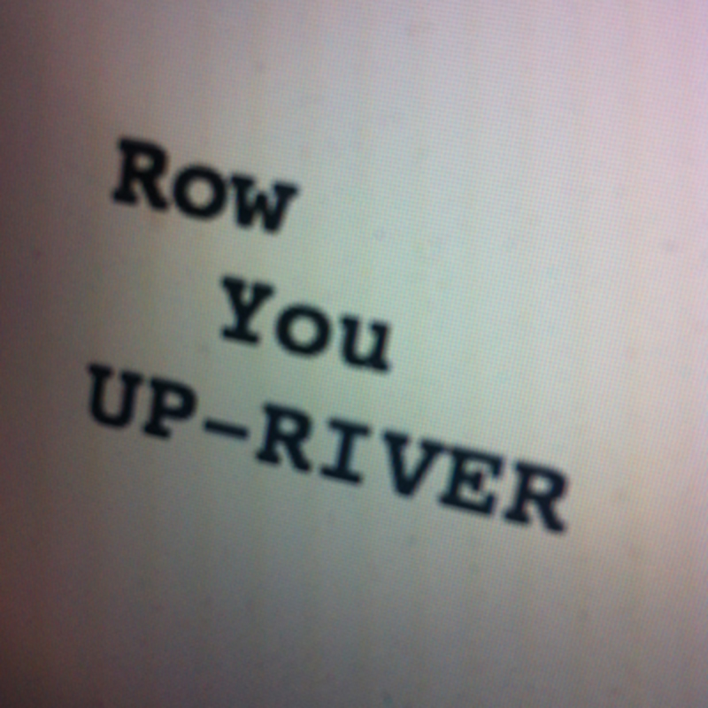 Row You Up River by Maple Bee